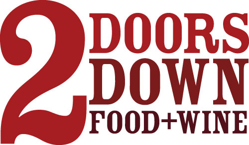 2 DOORS DOWN FOOD + WINE